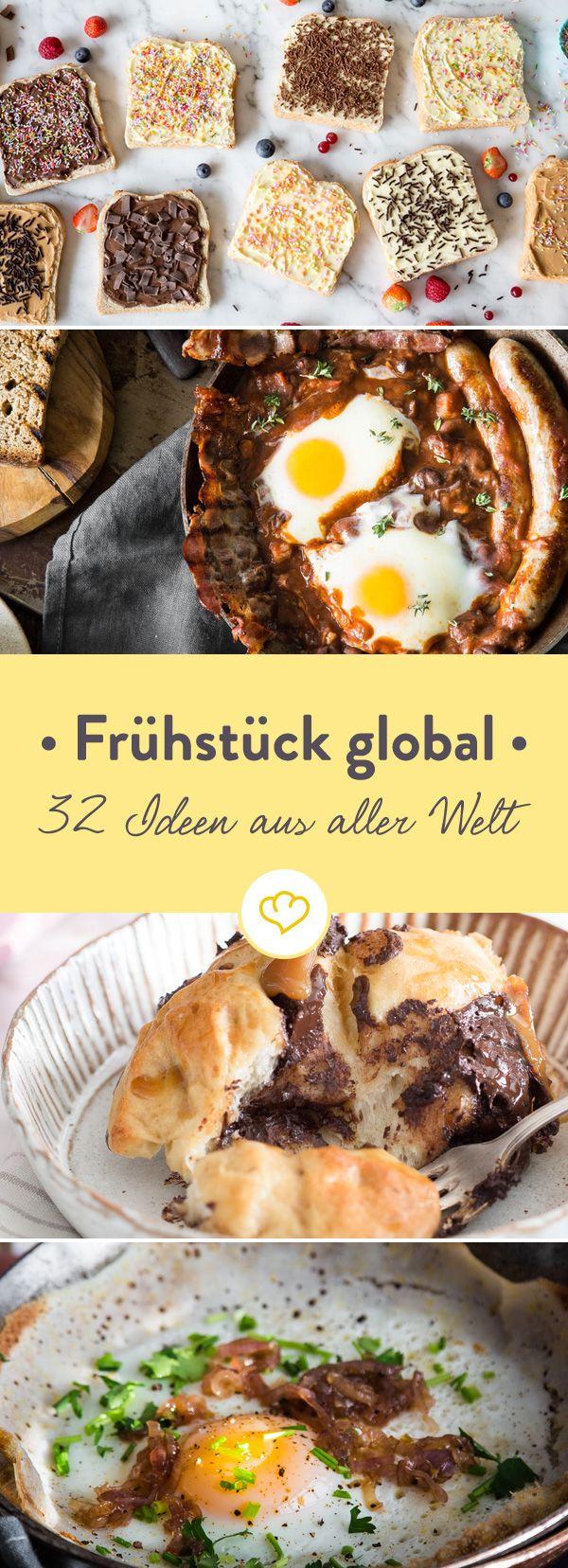 Dein Wecker ist aus, aber dein Magen knurrt schon vor sich hin? Dann mal raus aus dem Bett und entdecke 32 Frühstücksideen aus aller Welt.