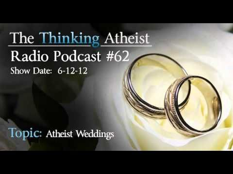 Thinking Atheist Podcast #62: Atheist Weddings