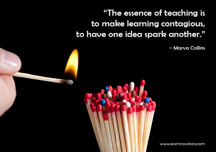 Teaching Ideas Classroom Quotes ~ Quot the essence of teaching is to make learning contagious