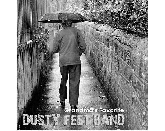 GRANDMA'S FAVORITE  Dusty Feet Band  Music mp3