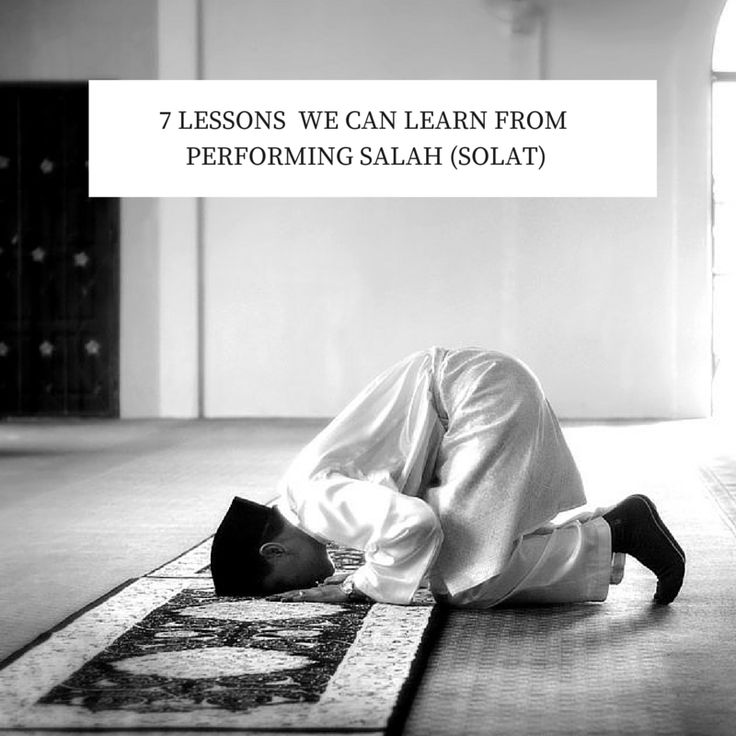 7 Things To Learn From Solat