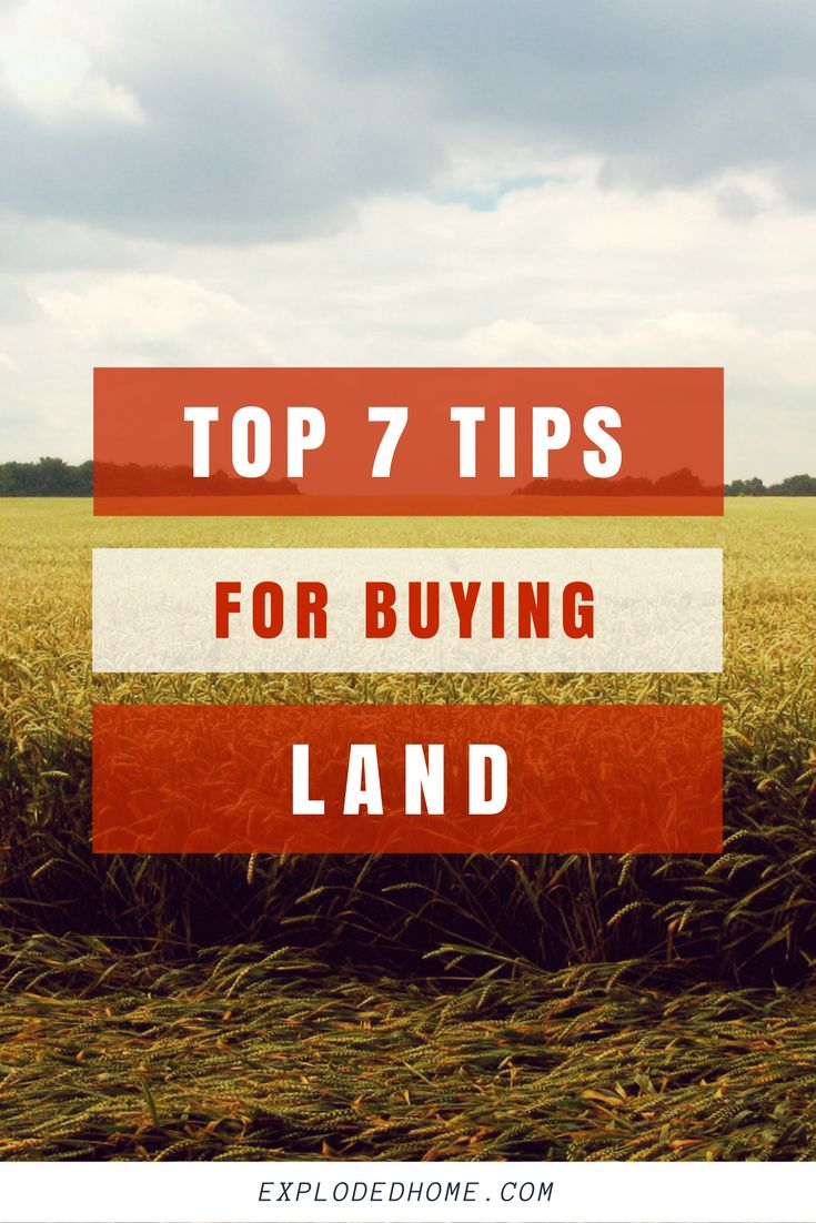 It's not easy to decide how to buy land to build on. Here are our top 7 tips on how to buy land --->