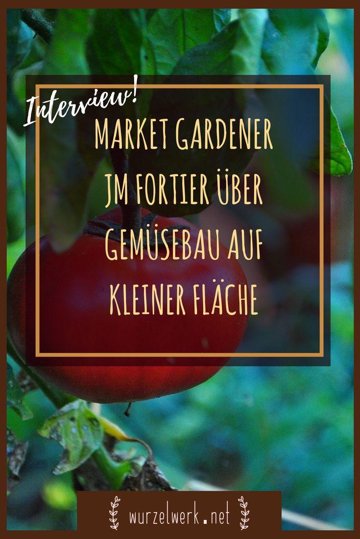"""Jean-Martin Fortier, auch bekannt als """"Market Gardener"""", baut auf weniger als einem Hektar Gemüse für mehr als 200 Familien an. Ganz ohne Traktor. Ich durfte ihm Fragen stellen und herausgekommen ist ein tolles Interview darüber, wie man Gemüse auf kleiner Fläche oder im eigenen Garten anbauen kann. #Gemüsegarten #marketgarden #gemüseanbauen #selbstversorger #selbstversorgung"""