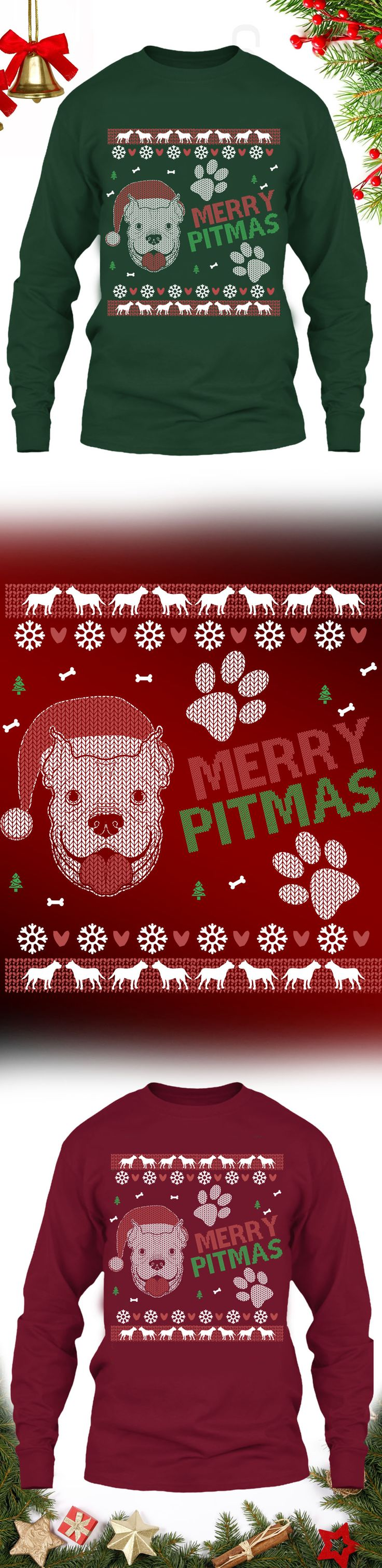 Merry Pitmas - Get this limited edition ugly Christmas Sweater just in time for the holidays! Only 2 days left for FREE SHIPPING, click to buy now!