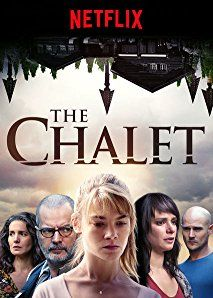Watched April 2018 On Netflix Le Chalet 2017 Netflix
