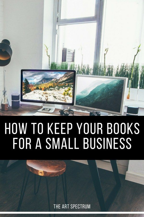 How to Keep Your Books for a small business - Bookkeeping and Accounting Basics #accounting #smallbusiness #artbusiness #businesstipssmallbusiness #businesstips #bookkeepingtips #bookkeeping