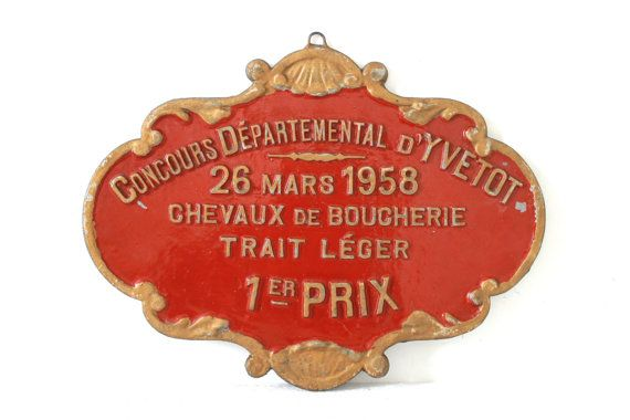 XL Vintage French metal sign, Award Plaque, Red and Gold cast metal. Agricultural competition. Horses. Yvetot. 1958.