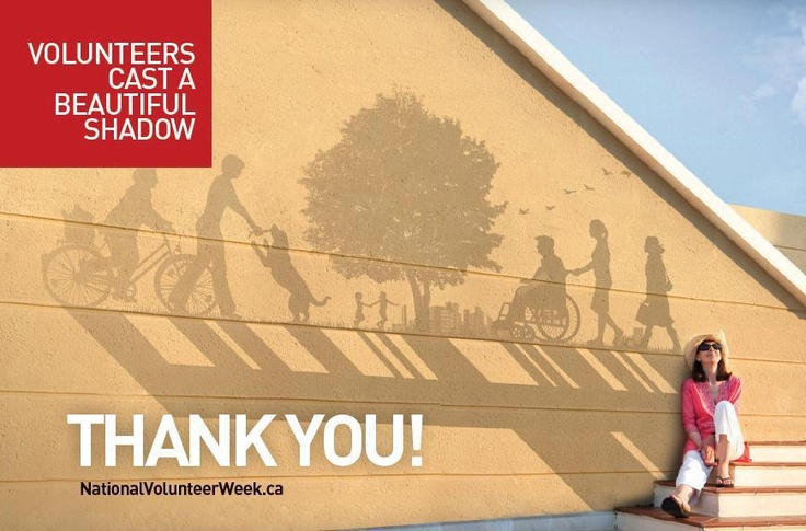 """From Volunteer Canada: """"Volunteers cast a beautiful shadow."""" The truth!"""