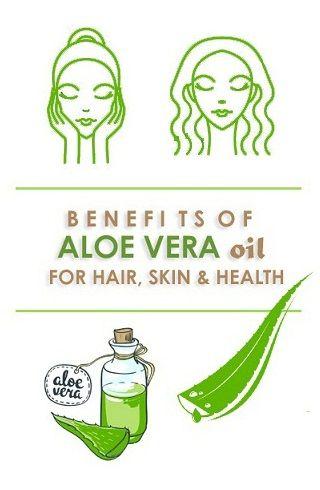 Aloe Vera Oil – Benefits For Hair, Skin And Health