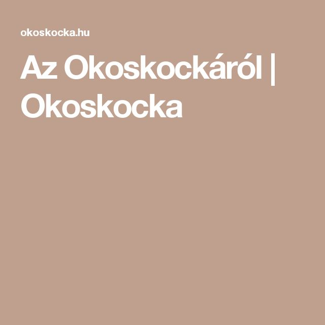 Az Okoskockáról | Okoskocka