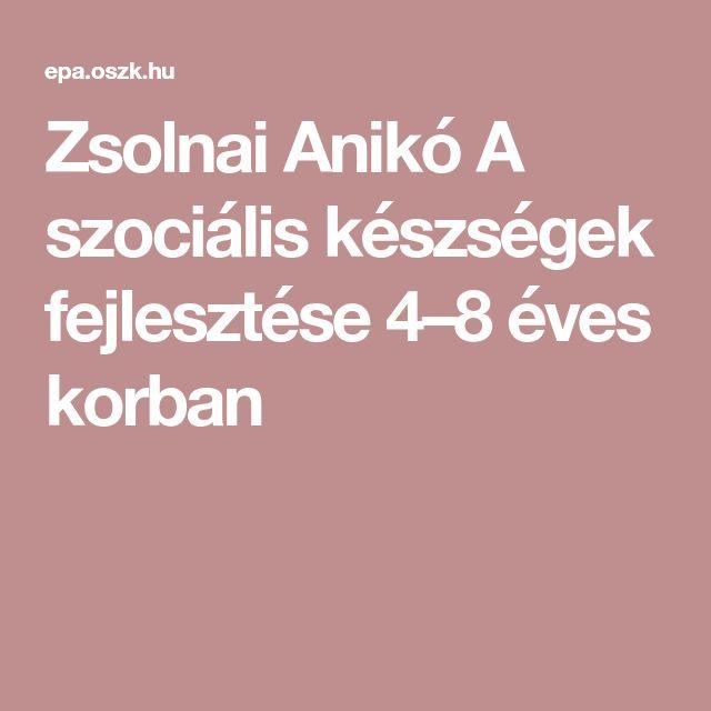 Zsolnai Anikó A szociális készségek fejlesztése 4–8 éves korban