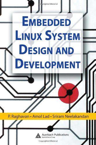 Epub Free Embedded Linux System Design And Development Pdf Download Free Epub Mobi Ebooks Embedded Linux Development Free Epub Books