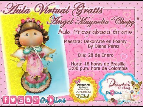 DEKORARTE EN FOAMY- AULA VIRTUAL ANGEL MAGNOLIA - MICROPOROSO - GOMA EVA - YouTube