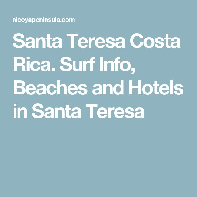 Santa Teresa Costa Rica. Surf Info, Beaches and Hotels in Santa Teresa
