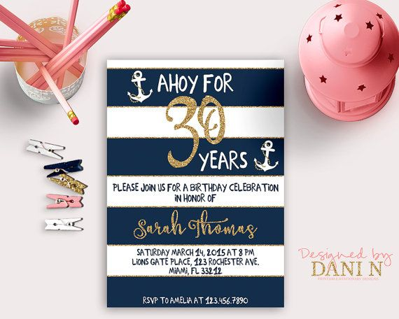 Nautical Birthday INVITATION, 30th Gold glitter invite, Any Age, 50th Birthday invitation, 40 Birthday invitation, Adult birthday party