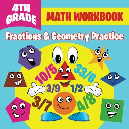 4th Grade Math Workbook: Fractions & Geometry Practice