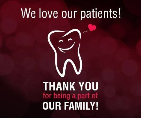 Thank you for being awesome patients. We love all of our patients and going above and beyond to meet your dental needs.