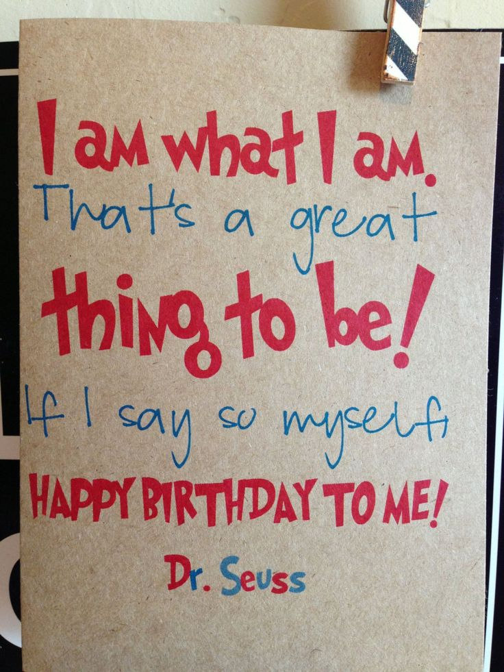I am what I am thats a great thing to be. If I say so myself, Happy Birthday to ME! (Framed w/picture)