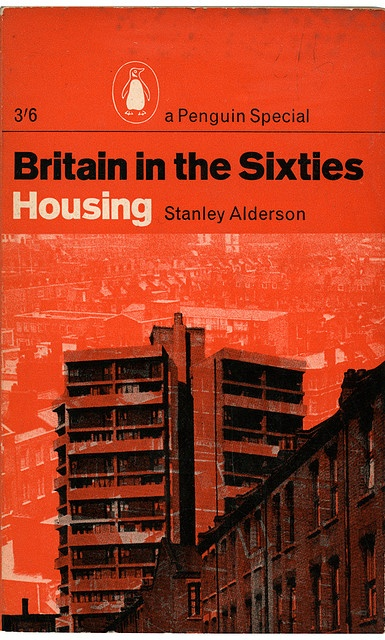 """Britain the Sixties: Housing"". I found a copy of this on a secondhand book stall for 50p!! 