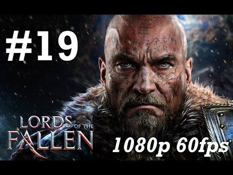 Lords of the Fallen Gameplay Walkthrough Part 19 No Commentary - Chamber of Lies & Yetka & The Beast - YouTube