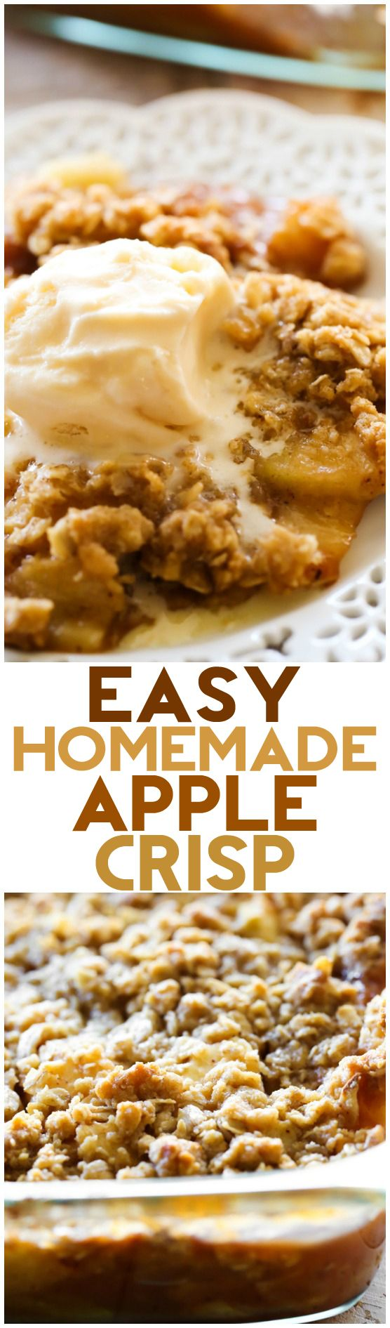 Easy Homemade Apple Crisp... this recipe is absolutely wonderful! Perfect flavor, texture and always a hit!