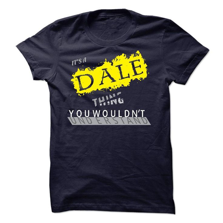 If your name ᐃ is DALE then this is just for youDALE