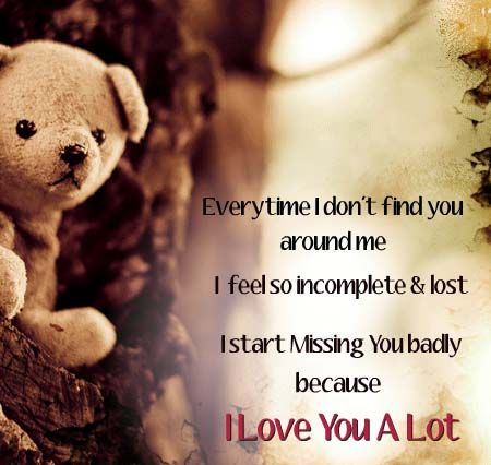 I Miss You Badly When You Are Not Around Because I Love You. Free Online I  Miss You, I Love You Ecards On Love