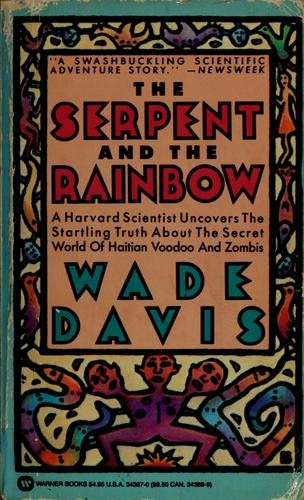 The Serpent and the Rainbow - Wade Davis  The book that started it all for me. Zombies! Haiti! Sociology! I blame Wade Davis for my student loans.
