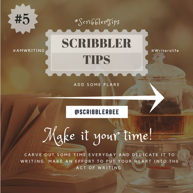 ScribblerTip number 5 - Make it your time and do it right! https://www.tumblr.com/blog/scribblerbee-things
