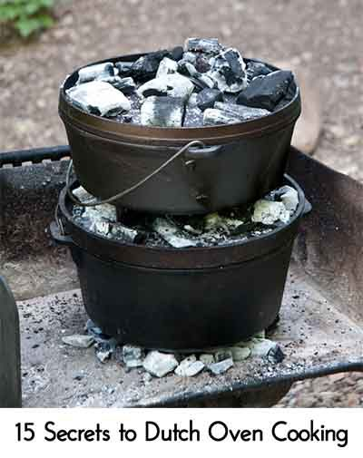 15 secrets to dutch oven cooking campfire cooking for How to cook in a dutch oven over a campfire