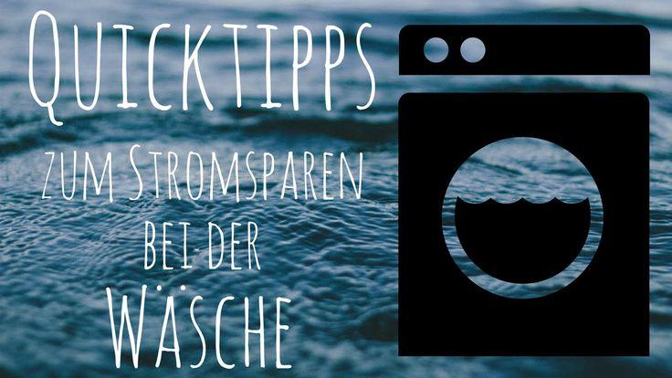 Strom sparen beim Wäsche waschen I Energiespartipps Wäschewaschen