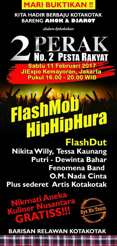 2 Perak (No.2 Pesta Rakyat) - FlashMob HipHipHura - Sabtu, 11 Februari 2017 - JIExpo Kemayoran, Jakarta, Indonesia.