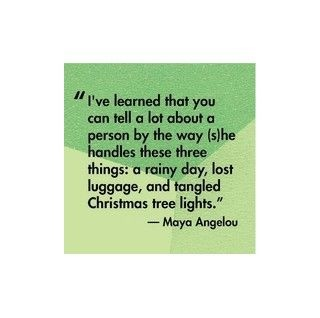 So true!: Maya Angelou, Quotes, Truth, Tangled Christmas, Thought, So True, Rainy Days