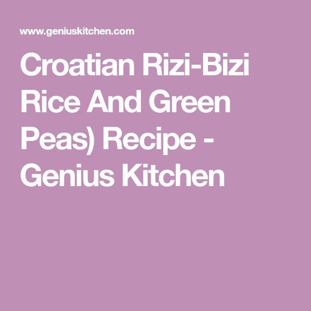 Croatian Rizi-Bizi Rice And Green Peas) Recipe - Genius Kitchen