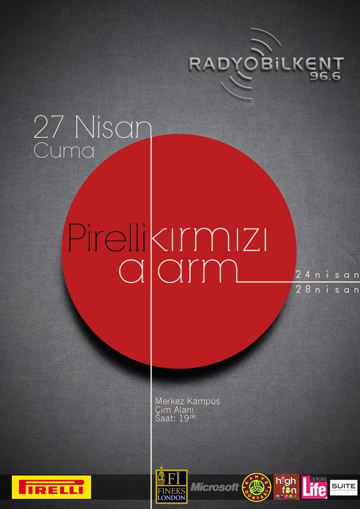 Pirelli Kırmızı Alarm Haftası'nın beklenen etkinliklerinden biri de 27 Nisan Cuma akşamı saat 19.00'da Bilkent Üniversitesi'nde Merkez Kampüs Çim Alan'da yapılacak olan Radyo Bilkent Açık Hava Partisi..!