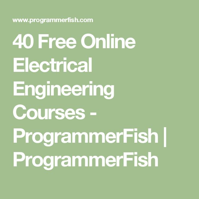 40 Free Online Electrical Engineering Courses - ProgrammerFish | ProgrammerFish