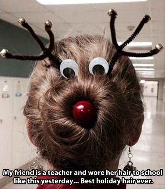 The teacher who coiffed Rudolph hair. Wow, kudos. | 21 Teachers Who Nailed The Holidays: