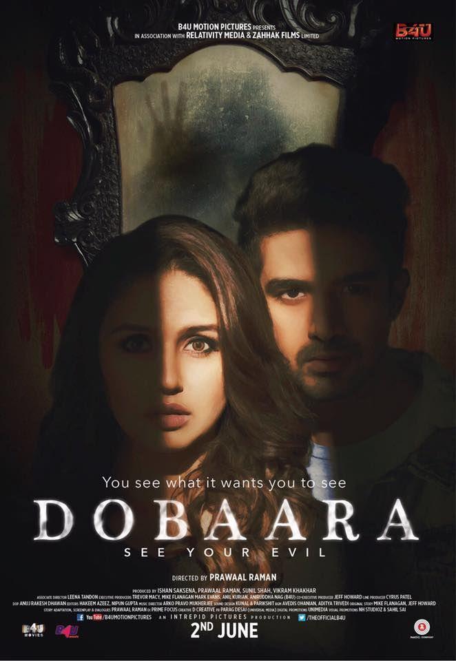 Dobaara - See Your Evil Official Poster | Huma Qureshi, Saqib Saleem | Directed by Prawaal Raman | Movie Releasing on 2nd June 2017.  #Dobaara #HumaQureshi #SaqibSaleem #PrawaalRaman #B4UMotionPictures #IntrepidPictures #ZeeMusicCompany