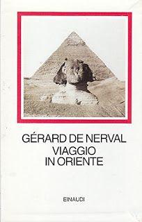 Leggere Libri Fuori Dal Coro : VIAGGIO IN ORIENTE Gerard De Nerval