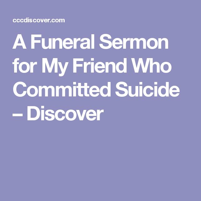 A Funeral Sermon for My Friend Who Committed Suicide – Discover