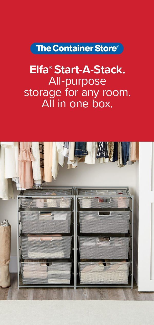 The Start A Stack Is Our Most Popular Elfa Drawer Combination For All Purpose Storage In Any Room Of Your Small Closet Redo Dorm Room Organization Drawer Unit
