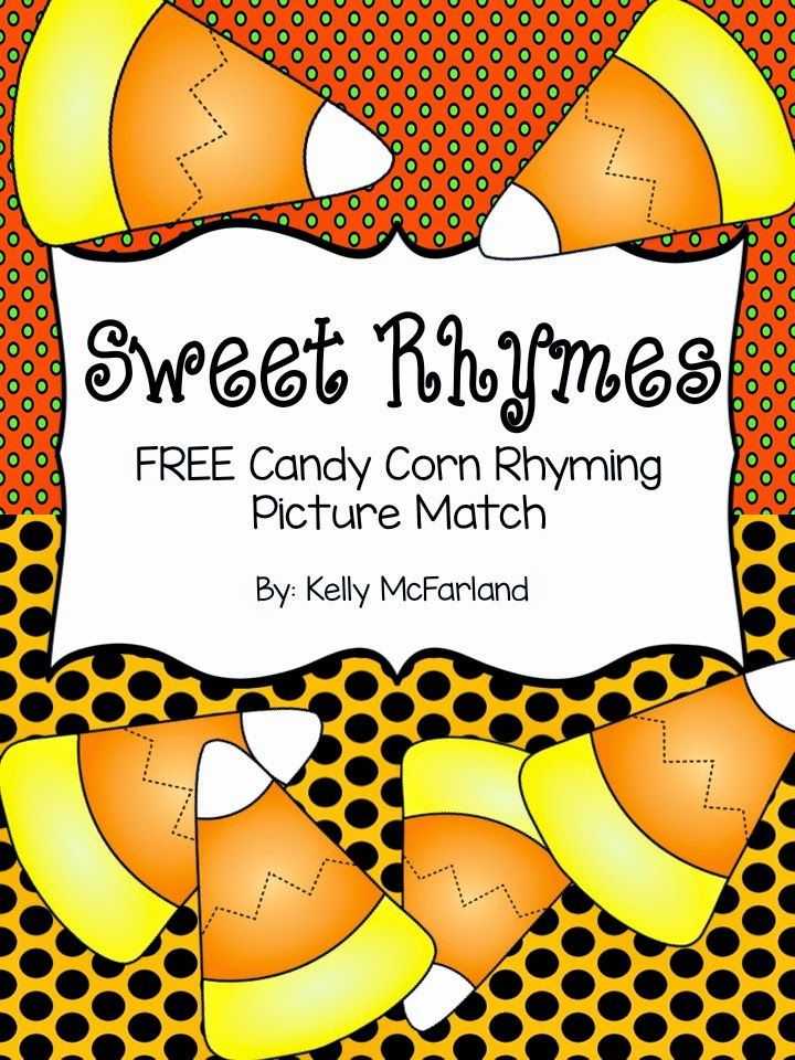 Sweet Rhymes: Candy Corn Rhyming Match FREE!   TpT FREE ...