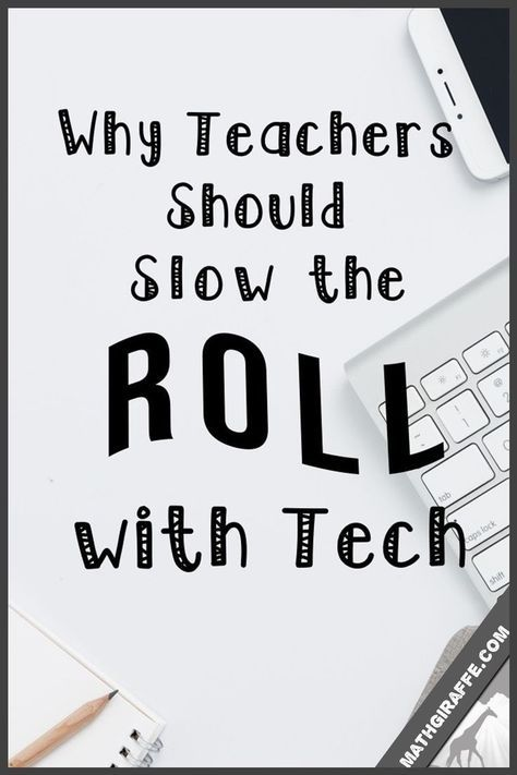Teachers, Slow the Roll with Tech! – While technology has its uses in the classroom, there are some startling facts and stats that cannot be ignored.