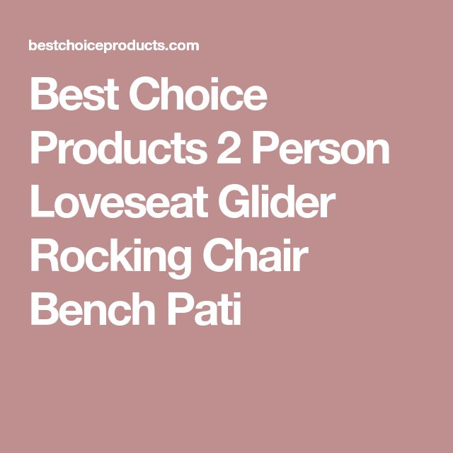 Best Choice Products 2 Person Loveseat Glider Rocking Chair Bench Pati