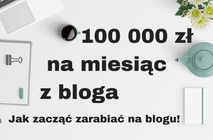 Jak Zarabiac Na Blogu 100 000 Zl Miesiecznie Lub Rocznie Blog Lettering Social Media