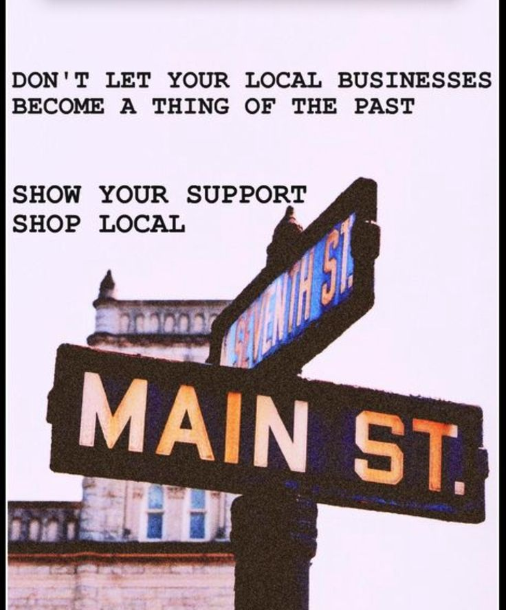Do all you can to support local businesses. #ShopLocal ...