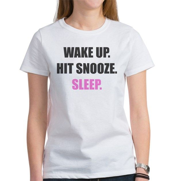 Wake Up and Sleep Light T-Shirt