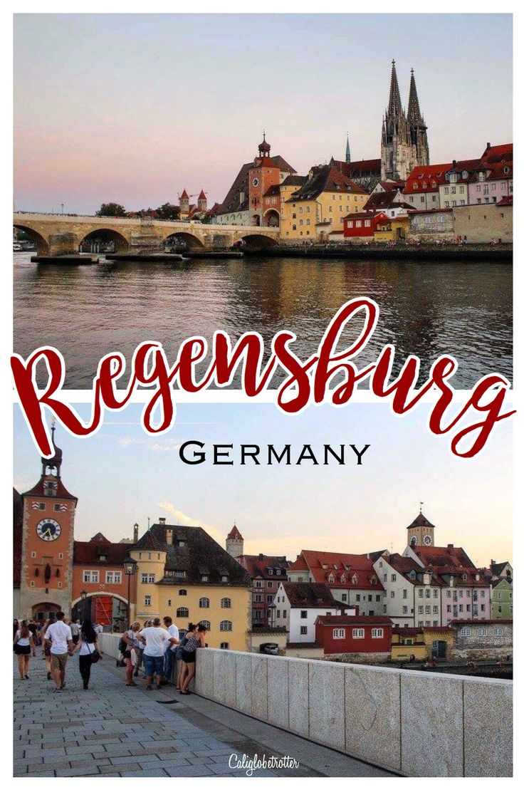 The historic Bavarian town of Regensburg - California Globetrotter