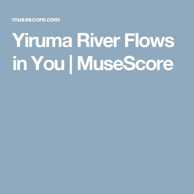 Yiruma River Flows in You | MuseScore