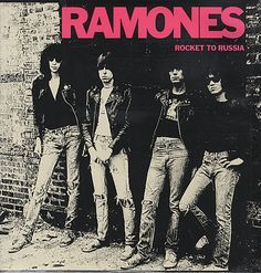 Ramones ~ Rocket To Russia - Great punk band - also saw them in concert and everyone was dancing and jumping - great times!